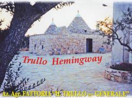 Fattoria Il Trullo Del Generale, Alberobello