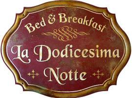 Bed & Breakfast La dodicesima Notte, Виджано