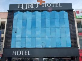 Euro+ Hotel, Johor Bahru