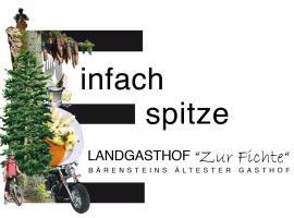 Landgasthof Zur Fichte, Bärenstein
