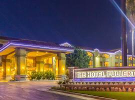 The Hotel Fullerton Anaheim, Fullerton