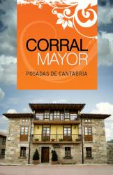 Posada Corral Mayor, Barrio Corral Mayor, 41, 39450, La Serna