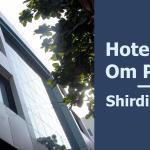 Hotel Om Park, Shirdi