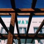 Wax, Watergate, Newquay