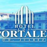 Hotel Los Portales, Ciudad Juárez