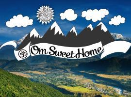 OM sweet Home