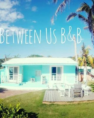 Between Us Villa B&B
